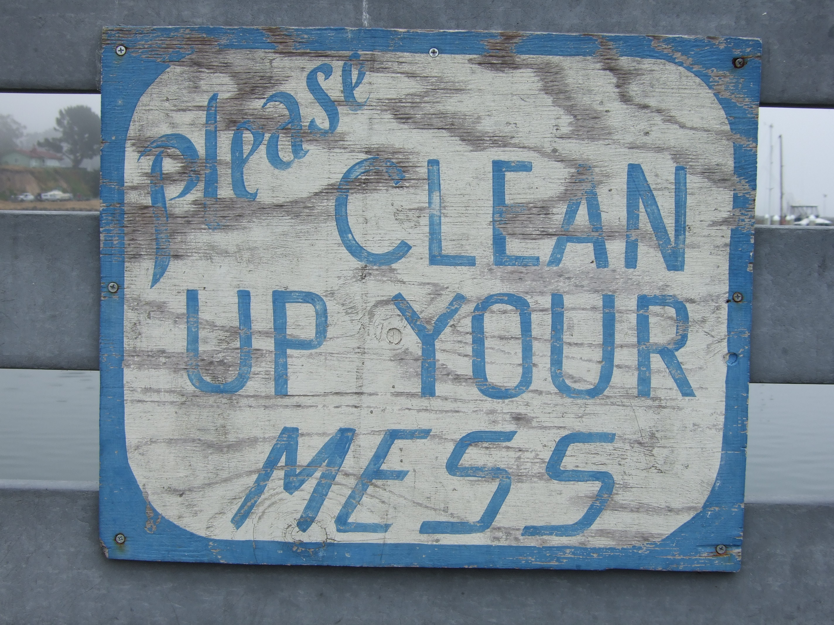 Please Clean Up Your Mess sign